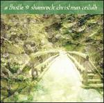 A Thistle & Shamrock Christmas Ceilidh - Various Artists