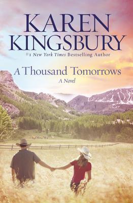 A Thousand Tomorrows - Kingsbury, Karen