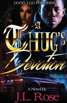 A Thug's Devotion - Rose, John L