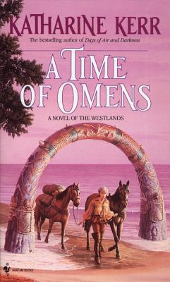 A Time of Omens - Kerr, Katharine