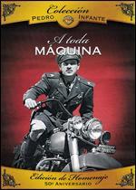 A Toda Máquina - Ismael Rodriguez