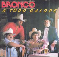 A Todo Galope - Bronco