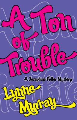 A Ton of Trouble - Murray, Lynne