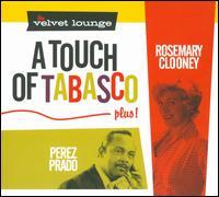 A Touch of Tabasco - Rosemary Clooney/Pérez Prado