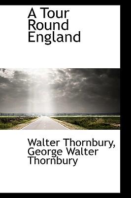 A Tour Round England - Thornbury, Walter