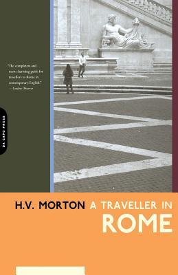 A Traveller in Rome - Morton, H V