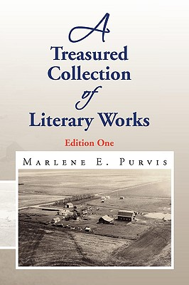 A Treasured Collection of Literary Works - Purvis, Marlene E