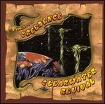 A Tribute to Creedence Clearwater Revival [Big Eye]