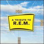 A Tribute to R.E.M. [Big Eye]
