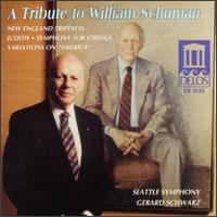 A Tribute to William Schuman - Bernard Shapiro (oboe); Michael Crusoe (timbales); Seth Krimsky (bassoon); Seattle Symphony Orchestra;...