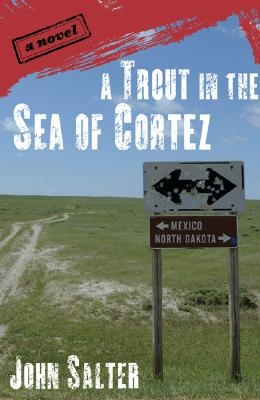 A Trout in the Sea of Cortez - Salter, John