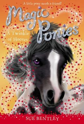 A Twinkle of Hooves - Bentley, Sue