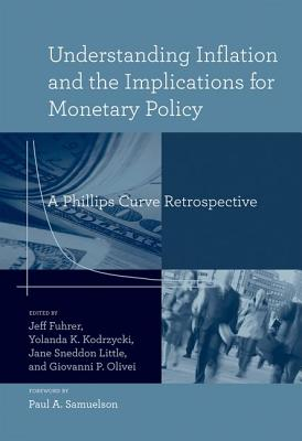 A Understanding Inflation and the Implications for Monetary Policy: People, Places, and the Politics of Urban Planning - Fuhrer, Jeff (Contributions by), and Kodrzycki, Yolanda K (Contributions by), and Little, Jane Sneddon (Contributions by)
