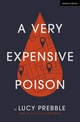 A Very Expensive Poison - Prebble, Lucy (Adapted by), and Harding, Luke