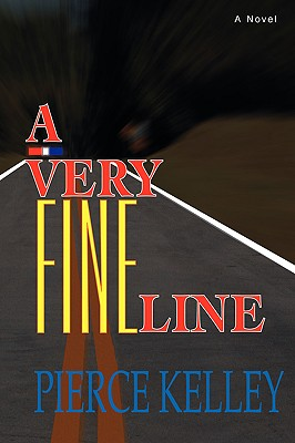 A Very Fine Line - Kelley, Pierce