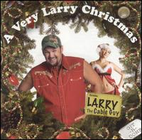 A Very Larry Christmas - Larry the Cable Guy