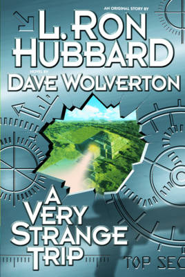A Very Strange Trip - Hubbard, L Ron, and Wolverton, Dave (Preface by)