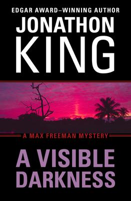 A Visible Darkness - King, Jonathon