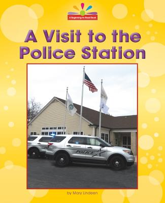 A Visit to the Police Station - Lindeen, Mary