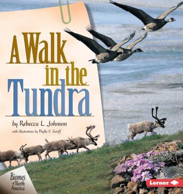 A Walk in the Tundra - Johnson, Rebecca L