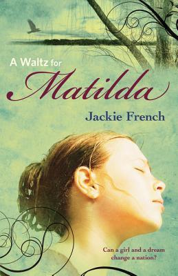 A Waltz for Matilda - French, Jackie