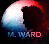 A Wasteland Companion - M. Ward
