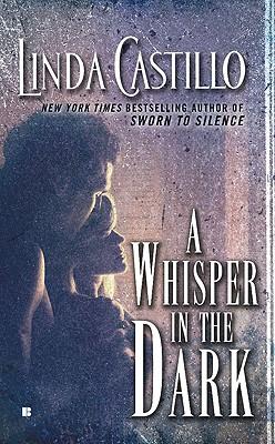 A Whisper in the Dark - Castillo, Linda