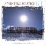 A  Windham Hill Sampler: A Winter's Solstice, Vol. 6
