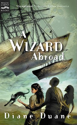 A Wizard Abroad: The Fourth Book in the Young Wizards Series - Duane, Diane