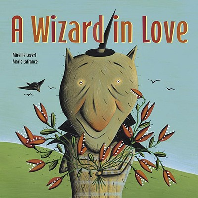 A Wizard in Love - LeVert, Mireille