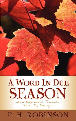 A Word in Due Season - Robinson, P H