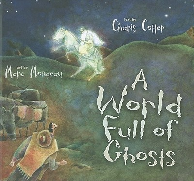 A World Full of Ghosts - Cotter, Charis