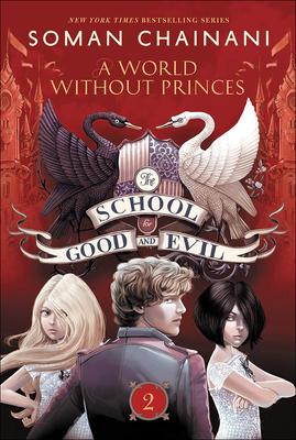 A World Without Princes - Chainani, Soman