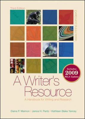 A Writer's Resource: A Handbook for Writing and Research - Maimon, Elaine P, and Peritz, Janice H, and Yancey, Kathleen Blake