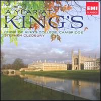 A Year at King's - Edmund Rex (counter tenor); Jon Wimpeney (treble); Peter Stevens (organ); Sebastian Johns (treble); Simon Chambers (bass);...