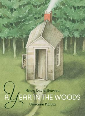 A Year in the Woods - Thoreau, Henry David