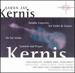 Aaron Jay Kernis: Air; Double Concerto; Lament & Prayer