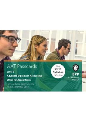AAT Ethics for Accountants: Passcards - BPP Learning Media