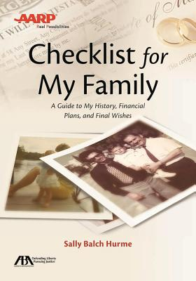 ABA/AARP Checklist for My Family: A Guide to My History, Financial Plans and Final Wishes - Hurme, Sally Balch