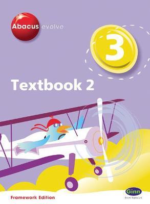 Abacus Evolve Year 3/P4: Textbook 2 Framework Edition - Merttens, Ruth, BA, MED