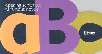 ABC: Opening Sentences of Famous Novels - Mazzella, Leon (Compiled by)
