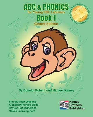 ABC & Phonics, Book 1: Global Edition - Kinney, Donald