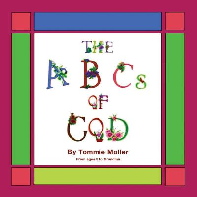 ABCs of God - Moller, Tommie