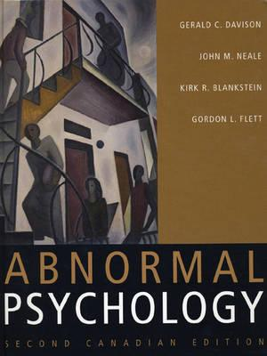 Abnormal Psychology - Davison, Gerald C, and Neale, John M, and Blankstein, Kirk R