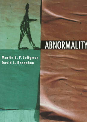 Abnormality - Seligman, Martin E P, Ph.D., and Rosenhan, David L