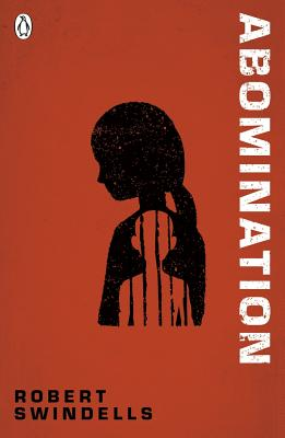 Abomination - Swindells, Robert, and Hughes, Ben (Designer)