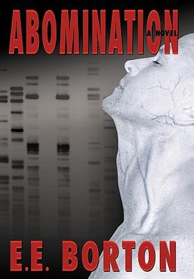 Abomination - Borton, E E