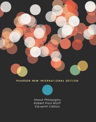 About Philosophy - Wolff, Robert Paul