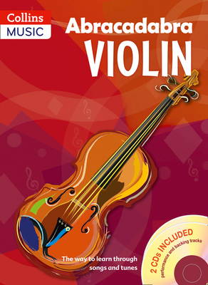 Abracadabra Violin Book 1 (Pupil's book + 2 CDs): The Way to Learn Through Songs and Tunes - Davey, Peter