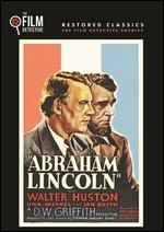 Abraham Lincoln [The Film Detective Restored Version] - D.W. Griffith